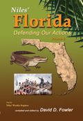 Niles' Florida : Defending Our Actions