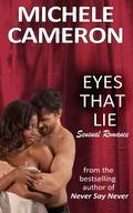 Eyes That Lie