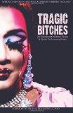 Tragic Bitches: An Experiment in Queer Xicana & Xicano Performance Poetry