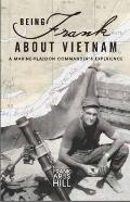 Being Frank about Vietnam : A Marine Platoon Commander's Experience