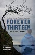 Forever Thirteen : Joey's Story