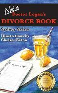 Not-A-Doctor Logan's Divorce Book