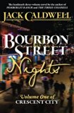 Bourbon Street Nights: Volume One of Crescent City (Volume 1)