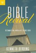 Bible Revival : Recommitting Oursevles to One Book