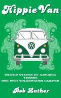 Hippie Van : United States of America Versus One 1963 Volkswagen Camper