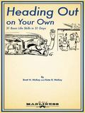 Heading Out on Your Own : 31 Basic Life Skills in 31 Days