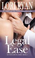 Legal Ease : Sutton Capital Series, Book One
