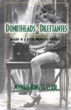 Donutheads and Dilettantes
