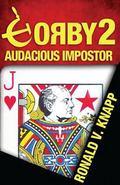 Gorby 2 : Audacious Impostor
