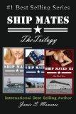 Ship Mates: The Trilogy (#1 Bestselling Drama)