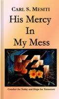 His Mercy in My Mess