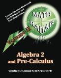 Algebra 2 and Pre-Calculus (Volume II): Lesson/Practice Workbook for Self-Study and Test Pre...
