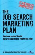Job Seeker Manifesto : The Job Search Marketing Plan