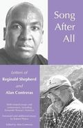 Song After All: The Letters of Reginald Shepherd and Alan Contreras