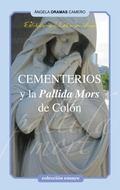 Cementerios y la Pallida Mort de Colon