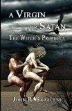 A Virgin for Satan: The Witch's Prophecy