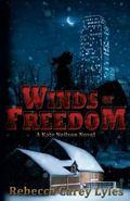 Winds of Freedom : A Kate Neilson Novel