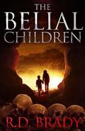 The Belial Children (The Belial Series) (Volume 5)