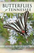 Butterflies of Tennessee : Field and Garden