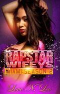 Rap Star Wifeys Miami : Season 2