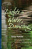 Lights in Water, Dancing: A Novel of Carding, Vermont