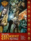 Tales of the Crescent City : Adventures in Jazz Era New Orleans