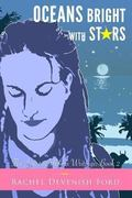 Oceans Bright with Stars : The Journey Mama Writings: Book 2