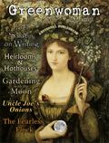 Greenwoman Magazine Volume 6 : Moon Gardening
