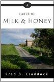 A Taste of Milk & Honey