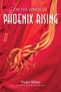 On the Wings of Phoenix Rising