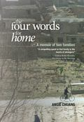 Four Words for Home : A Memoir of Two Families