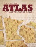 Secret Atlas of North Coast Food