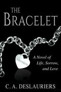 Bracelet : A Novel of Life, Sorrow, and Love