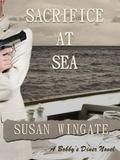 Sacrifice at Sea : A Bobby's Diner Novel