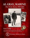 Al Gray, Marine : The Early Years, 1950-1967 Vol. 1