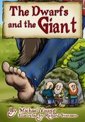 Dwarfs and the Giant