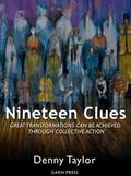 Nineteen Clues : Great Transformations Can Be Achieved Through Collective Action