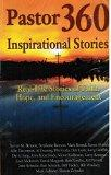 Pastor360 Inspirational Stories: Real Life Stories of Faith, Hope, and Encouragement