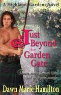 Just Beyond the Garden Gate