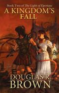 Kingdom's Fall : The Light of Epertase Book 2
