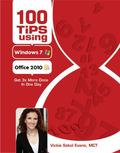 100 Tips Using Windows 7 & Office 2010
