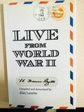 Live from World War II