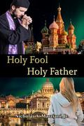 Holy Fool, Holy Father