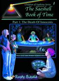 The Saeshell Book of Time Part 1: The Death of Innocents: Hc Edition
