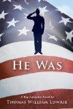 He Was (a Ray Lafayette Novel)