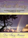 Faith Therapy : A Biblical Program for Salvation-Based Counseling in the Church
