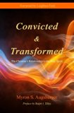 Convicted & Transformed: The Christian's Relationship to the Holy Spirit