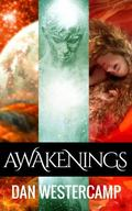 Awakenings : Eight Tales of Erotic Adventure from Two Amazing Worlds