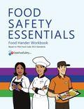 Food Safety Essentials : Food Handler Workbook