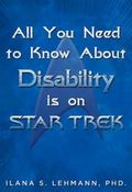 All You Need to Know about Disability Is on Star Trek : First Printing